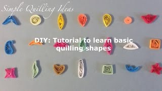 Art and Craft:Basic quilling shapes for beginners