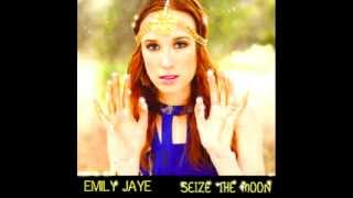 Emily Jaye - Seize the Moon