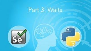 Waits: Selenium and Python 3