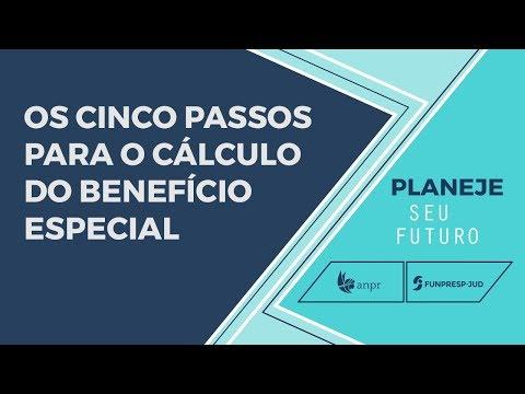 Os cinco passos para o cálculo do benefício especial