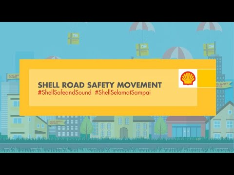 Shell Road Safety Movement #ShellSelamatSampai