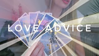 LOVE ADVICE YOU NEED TO HEAR RIGHT NOW / Messages from Spirit Love / Pick a Card Tarot (timeless)