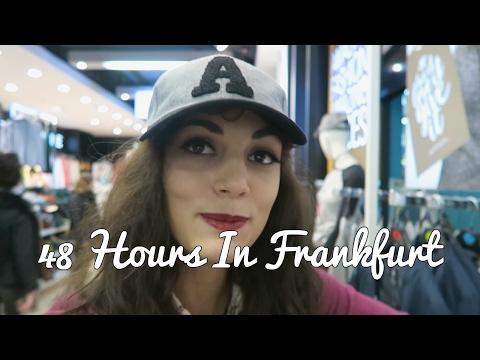 48 Hours in Frankfurt, Germany