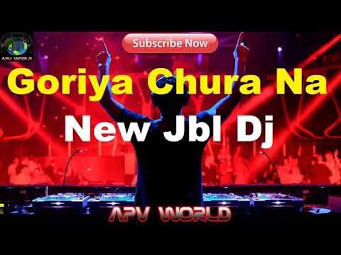 Goriya chura na  new JBL bj 2019 Happy