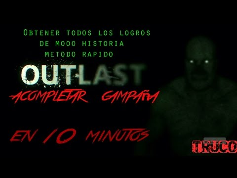 Outlast - Truco como a completar rapído la campaña + Logros