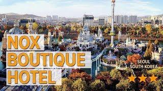 Nox Boutique Hotel hotel revie…