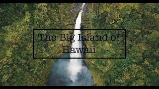 The Big Island of Hawaii (Ultra HD)