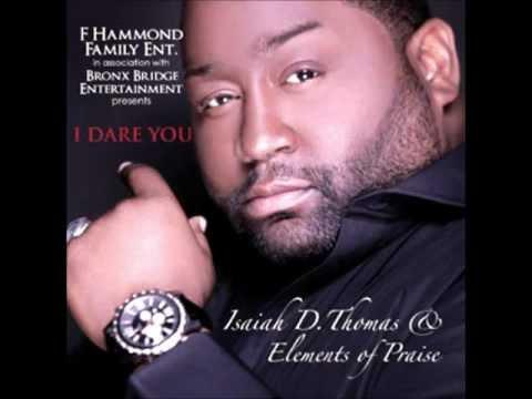 Isaiah D Thomas & Elements of PraiseAint No Harm