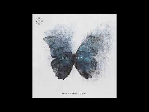 Kygo Not Ok (LYRICS) feat. Chelsea Cutler
