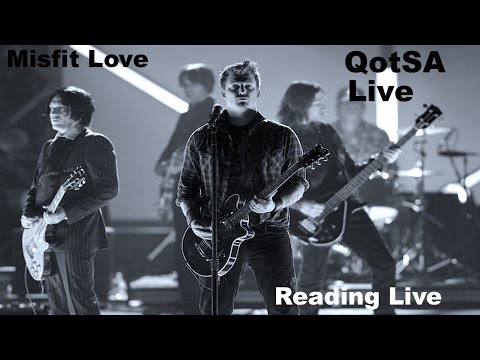 Queens of the Stone Age - QotSA - Misfit Love - Live - High Audio Quality
