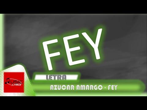 Fey Azucar Amargo letra