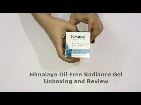 Unbox and Review - Himalaya Oil Free Radiance Gel