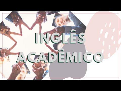 INGLÊS ACADÊMICO - VOCÊ VAI PRECISAR MUITO NO COLLEGE!!!