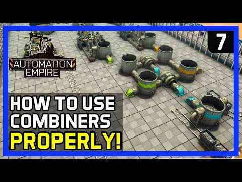 HOW TO USE COMBINERS PROPERLY!  - Automation Empire Gameplay Ep 7 - Tutorial/Tips