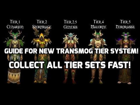 WoW: Collect all your tier sets fast! New Transmog system Guide.