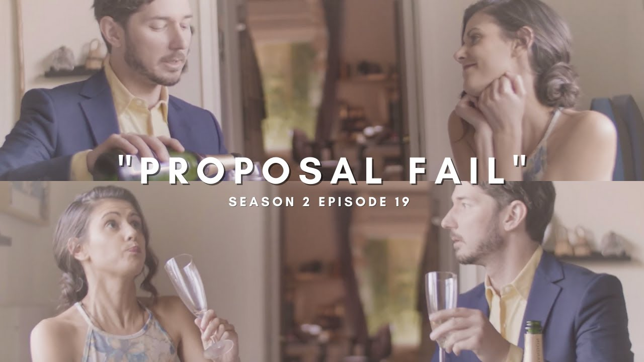 "PROPOSAL FAIL — ""Will you marry me?"""