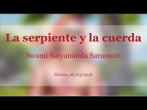 La serpiente y la cuerda. Swami Satyananda Saraswati
