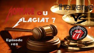 Hommage Ou Plagiat Episode 2 The Verve Vs The Rolling Stones