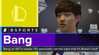 Bang on SKT's losses: 'It's absolutely not the case that it's Blank's fault'