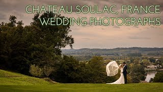 Chateau Soulac wedding photography | Beautiful wedding in France