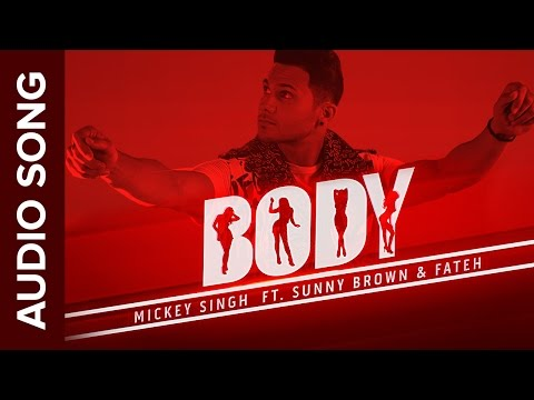 Body Full Audio Song  Mickey Singh