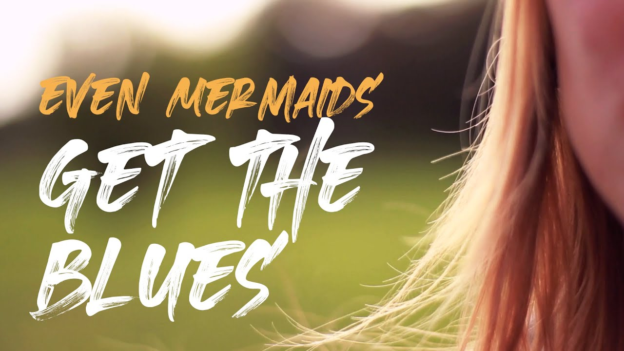 Even Mermaids Get the Blues (Lyric Video) - The Cosmic Surfer