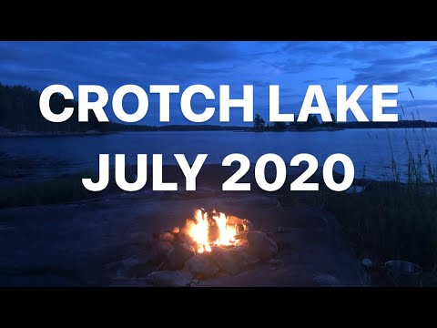 Crotch Lake 2020 Part 1