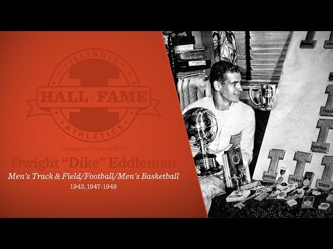 "Illinois Athletics Hall of Fame - Dwight ""Dike"" Eddleman"