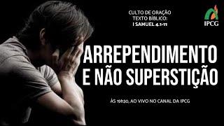 CULTO DE ORAÇÃO - 17/11/2020