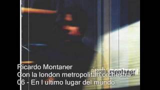 Ricardo Montaner - En el ultimo lugar del mundo - Con la london metropolitan orchestra.