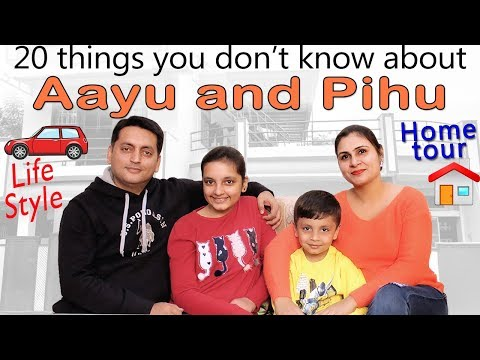 HOME TOUR | LIFE STYLE | 20 Things you don't know about Aayu and Pihu Show VLOGS Kids at Home