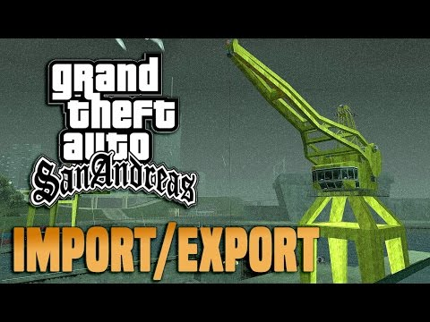 GTA San Andreas - Import & Export