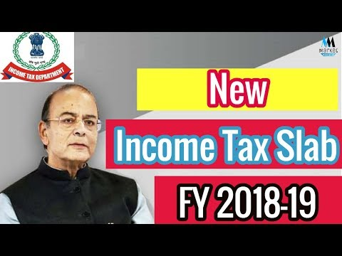 New Income Tax Slab Rates for FY 2018-19