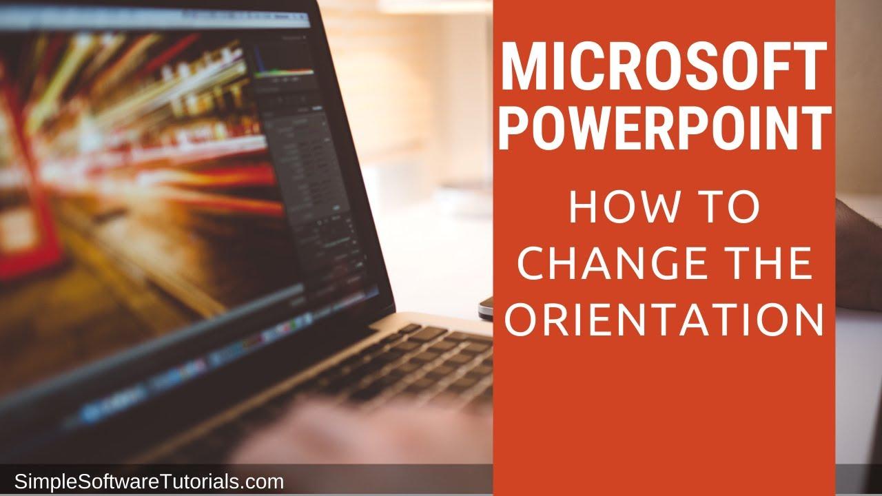 tutorial change orientation