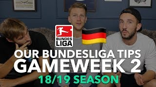 Bundesliga Tips - Gameweek 2 - 2018/2019