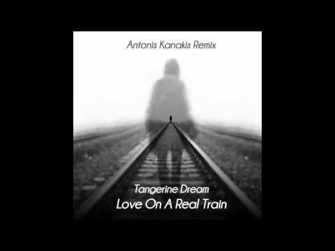 Tangerine Dream - Love On A Real Train (Antonis Kanakis Remix)