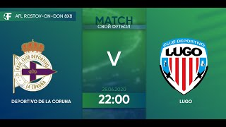 Deportivo 2 3 Lugo 4 тур Испания