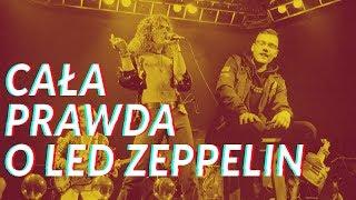 Cała prawda o Led Zeppelin
