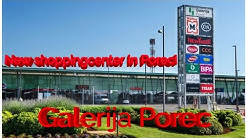 New shoppingcenter in Porec! Galerija Porec