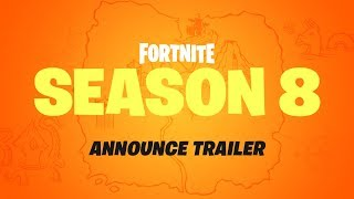 Fortnite - Season 8 - Cinematic Trailer