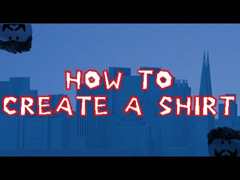 how to create a shirt roblox youtube