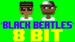 Black Beatles [8 Bit Cover Tribute to Rae Sremmurd feat. Gucci Mane] - 8 Bit Universe