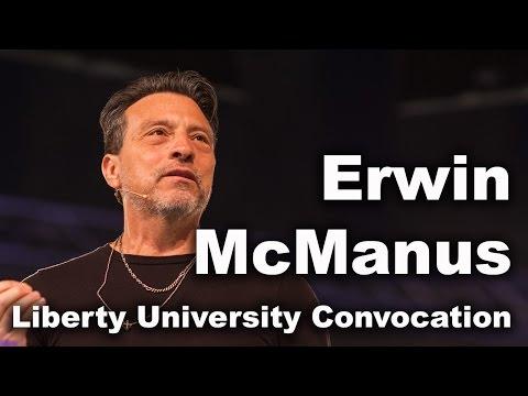 Erwin McManus - Liberty University Convocation