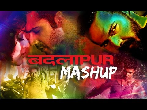 Badlapur | (Best Mash up of 2015) Kiran Kamath