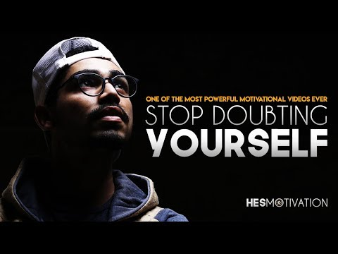 STOP DOUBTING YOURSELF - Best Motivational Video