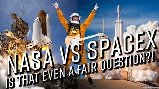 SpaceX VS NASA: Is that even a fair question?!?!