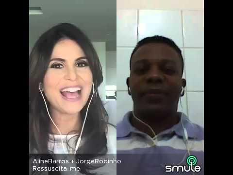 Aline Barros e Jorge Jr Robinho Ressuscita me