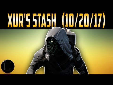 Destiny 2 - Xur's Stash 10/20/17