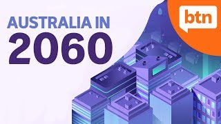Australia in 2060: Where Will We Be in 40 years? – Today's Biggest News