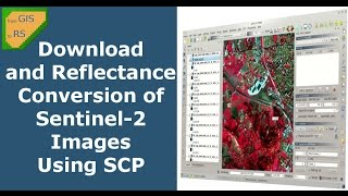 Download and Conversion of Sentinel-2 Images Using Semi-Automati Classification Plugin for QGIS